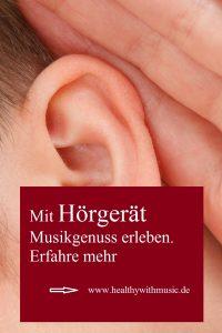 Musikgenuss mit Hörgerät bei Schwerhörigkeit