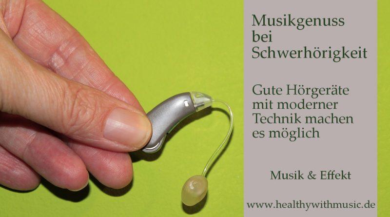 Musikgenuss mit Hörgerät bei Schwerhörigkeit mit moderner Technik